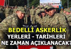Bedelli askerlikte 4. celp tarihi belli oldu mu Bakan açıklaması geldi