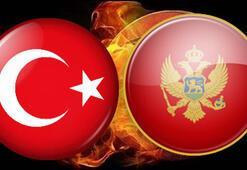 Türkiye Karadağ maçı ne zaman saat kaçta hangi kanalda