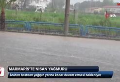 Marmaris'te nisan yağmurları başladı