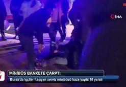 Bursada minibüs bankete çarptı: 14 yaralı