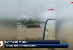 KKTCyi sel vurdu; Evleri su bastı, araçlar sürüklendi