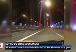 Yavuz Sultan Selim Köprüsünde şoke eden anlar