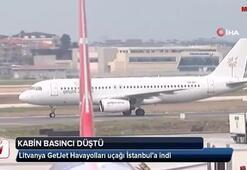 Kabin basıncı düşün Litvanya GetJet Havayolları uçağı İstanbul'a indi