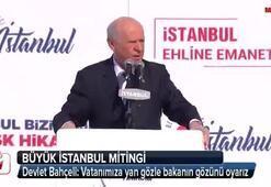 MHP lideri Bahçeli Büyük İstanbul Mitinginde konuştu