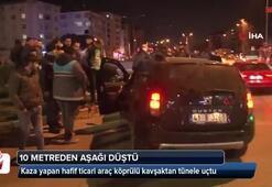 Kaza yapan hafif ticari araç köprülü kavşaktan tünele uçtu: 3 yaralı