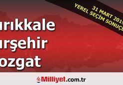 Kırıkkale Kırşehir Yozgat seçim sonuçları | 2019 seçim sonuçları ve oy oranları