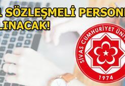 Sivas Cumhuriyet Üniversitesi 71 sözleşmeli personel alımı Şartlar...