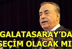 Galatasarayda seçim olacak mı Galatasarayda Mustafa Cengiz aday olacak mı