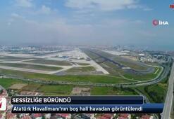 Atatürk Havalimanının boş hali havadan görüntülendi