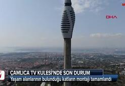 Çamlıca TV Kulesinde son durum