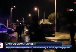 İzmirde damat dehşeti