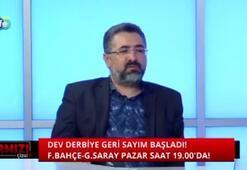 Serdar Ali Çelikler: F.Bahçe derbiyi kaybederse Ersun Yanalın kariyeri biter