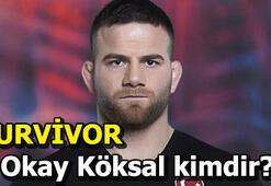 Survivor Okay Köksal kaç yaşında Survivor 2019