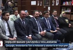 Dışişleri Bakanı Çavuşoğlu Hollandada