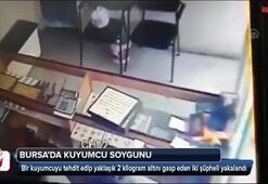 Bursada kuyumcudan silahlı soygun