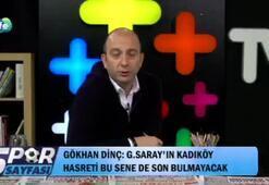 Gökhan Dinç: Galatasaray Fenerbahçeyi en son yendiğinde...