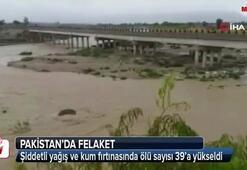 Şiddetli yağış ve kum fırtınasında ölü sayısı 39'a yükseldi