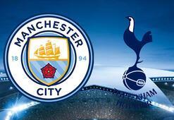 Manchester City Tottenham maçı ne zaman saat kaçta hangi kanalda