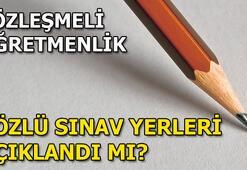 Sözleşmeli öğretmenlik sözlü sınav yerleri açıklandı mı MEB takvim...