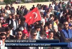 SOLOTÜRKten Osmaniyede 23 Nisana özel gösteri