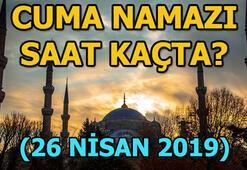 Cuma namazı bugün saat kaçta 26 Nisan il il Cuma namazı vakitleri...