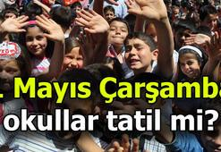 1 Mayıs Çarşamba günü okullar tatil mi
