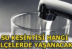 İstanbulda su kesintisi 1 Mayıs İstanbulda hangi ilçelerde sular kesilecek