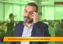 Nevzat Dindar: Ben yönetici olsam Fatih hocayı ikna edip Burak Yılmazı alırdım