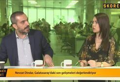 Nevzat Dindar: G.Sarayda Şener Özbayraklı muhtemelen gelecek Oğuzhana da hayır demem