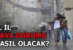 Hava durumu nasıl olacak Ankara, İstanbul, İzmir