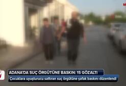 Çocuklara uyuşturucu sattıran suç örgütüne şafak baskını: 15 gözaltı