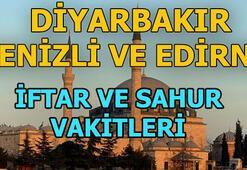 Denizli, Diyarbakır, Edirne iftar saati ne zaman