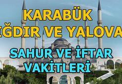 Iğdır, Yalova ve Karabükte sahur saat kaçta   Iğdır, Yalova ve Karabükte iftar ne zaman