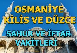 Kilis, Osmaniye ve Düzcede iftar ne zaman Akşam ezanı saat kaçta