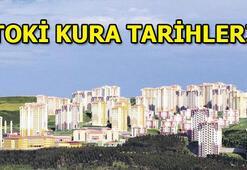TOKİ kuraları bugün başlıyor İstanbul, Ankara, İzmir ve diğer illerin kura tarihleri