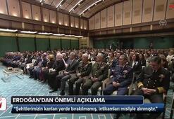 Cumhurbaşkanı Erdoğan: İntikamları misliyle alınmıştır