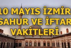 2019 İzmir imsakiyesi 10 Mayıs İzmirde sahur saat kaçta, iftar ne zaman