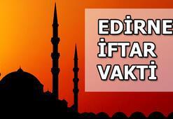 Edirnede iftar saat kaçta olacak Edirne iftar saatleri