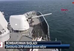 Denizkurdu-2019 Tatbikatında bombardıman başladı