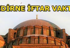 Edirne iftar vakti 14 Mayıs Edirnede bugün iftar saat kaçta