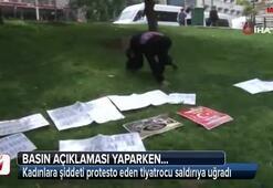Kadınlara şiddeti protesto ediyordu, saldırıya uğradı