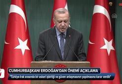 Cumhurbaşkanı Erdoğan karar verdik diyerek açıkladı