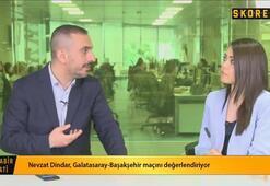 Nevzat Dindar: Galatasaray Diagneyi aldığı paraya satabilirse başarıdır.