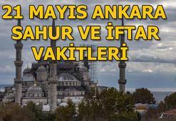 Ankarada sahur ne zaman 21 Mayıs Salı Ankara sahur ve iftar vakitleri