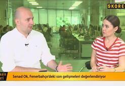 Senad Ok: Fenerbahçenin gündeminde Ze Luis var ama oyuncuyla Galatasaray da ilgileniyor