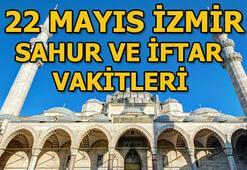 22 Mayıs İzmirde sahur vakti ne zaman İzmir sahur ve iftar vakitleri