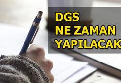 Dikey Geçiş Sınavı (DGS) ne zaman yapılacak
