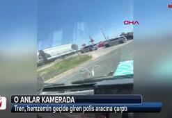 Tren, hemzemin geçide giren polis aracına çarptı