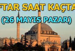 İftar saat kaçta yapılacak 26 Mayıs iftar vakti Pazar günü il il iftar saatleri