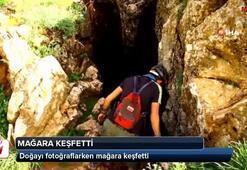 Doğayı fotoğraflarken mağara keşfetti